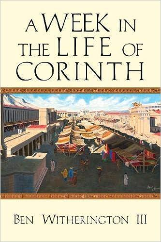 Резултат с изображение за A Week in the Life of Corinth