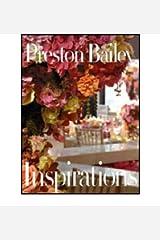 [(Inspirations )] [Author: Preston Bailey] [Dec-2006] Hardcover