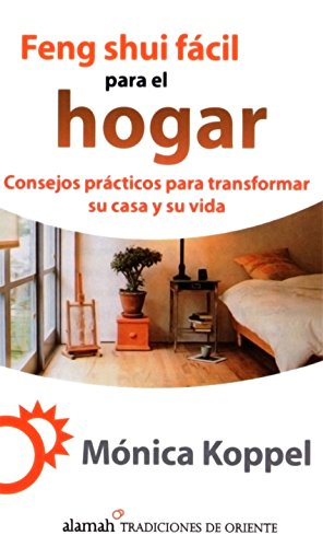 Feng shui fácil para el hogar (Spanish Edition)