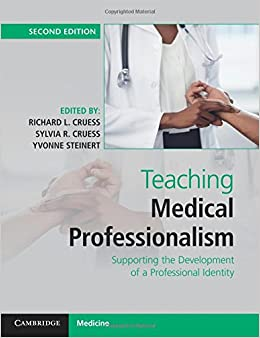 Book Teaching Medical Professionalism: Supporting the Development of a Professional Identity