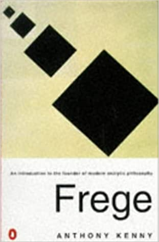 Book Frege: An Introduction to the Founder of Modern Analytic Philosophy (Penguin philosophy) by Anthony Kenny (1995-04-27)