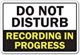 DO NOT DISTURB RECORDING IN PROGRESS Novelty Sign music video radio studio