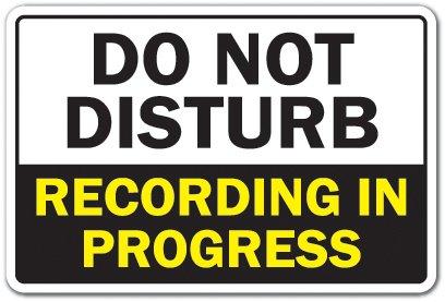 Progress Music - DO NOT DISTURB RECORDING IN PROGRESS Sign music video radio studio| Indoor/Outdoor | 12