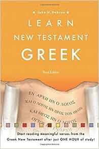 Learn new testament greek john h dobson 9780801017261 amazon learn new testament greek john h dobson 9780801017261 amazon books fandeluxe Images