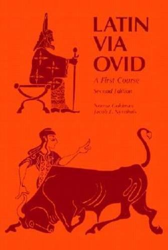 Latin Via Ovid: A First Course Second Edition