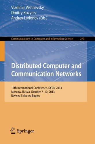 Distributed Computer and Communication Networks: 17th International Conference, DCCN 2013, Moscow, Russia, October 7-10,
