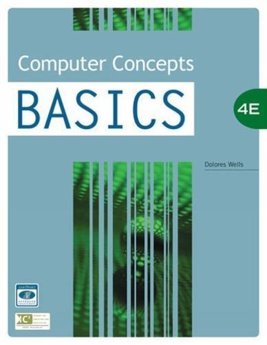 Computer Concepts BASICS, 4th Edition (BASICS Series)