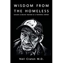 Wisdom from the Homeless: Lessons a Doctor Learned at a Homeless Shelter