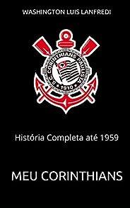 Meu Corinthians: História Completa até 1959