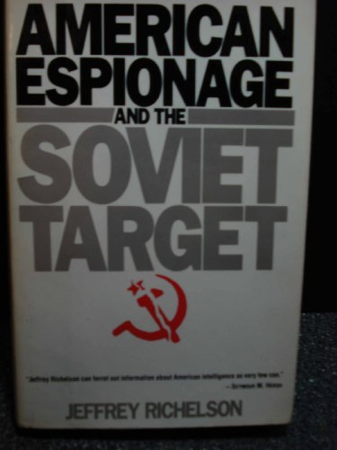 American Espionage and the Soviet Target