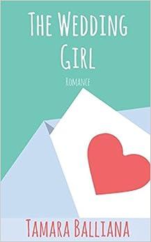 The Wedding Girl por Tamara Balliana Gratis