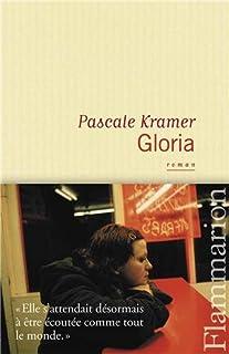 Gloria : roman, Kramer, Pascale