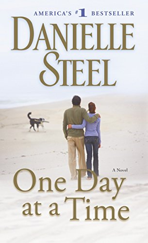 One Day at a Time: A Novel (Best Of Danielle Steel)
