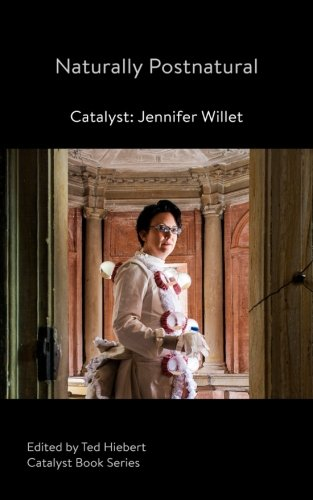 Result Postnatural: Catalyst: Jennifer Willet (Catalyst Book Series) (Volume 3)