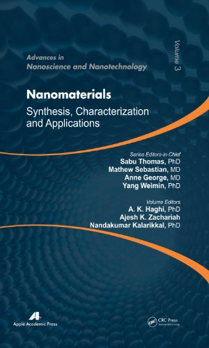 Nanomaterials: Synthesis, Characterization, and Applications (Advances in Nanoscience and Nanotechnology)