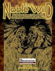 Pathfinder RPG: Noble Wild - An Animal Player's Handbook