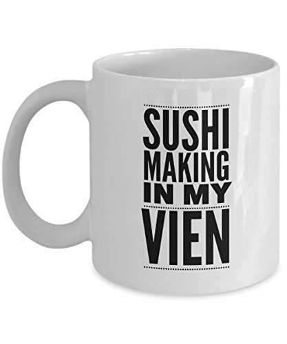 Funny 11Oz Coffee Mug, Sushi Making In My Vien for Dad, Grandpa, Husband From Son, Daughter, Wife for Coffee & Tea Lovers