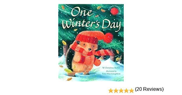 One Winter's Day: M. Christina Butler, Tina Macnaughton ...