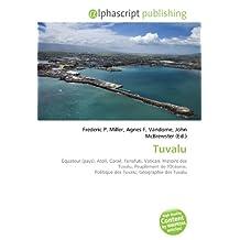 Tuvalu: Équateur (pays), Atoll, Corail, Funafuti, Vatican, Histoire des Tuvalu, Peuplement de l'Océanie, Politique des Tuvalu, Géographie des Tuvalu