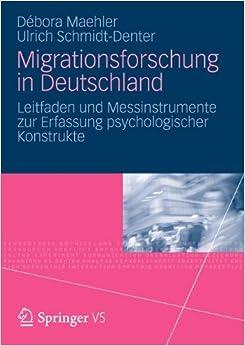 Migrationsforschung in Deutschland: Leitfaden und Messinstrumente zur Erfassung psychologischer Konstrukte (German Edition)
