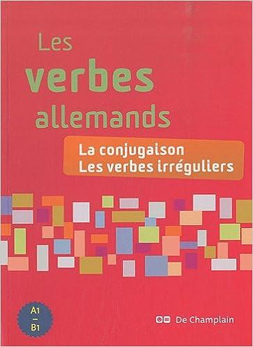 Les Verbes Allemands La Conjugaison Les Verbes Irreguliers Amazon Fr Muller Romain Livres