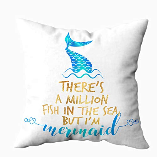 Musesh Xmas Pillow Covers, There Million Fish in The Sea but Funny Motivation Quotes Calligraphy Summer Good Invitation Poster Gifts for Sofa Home Decorative Pillowcase 16X16Inch Pillow Covers