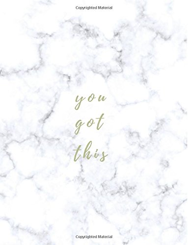 You Got This  Large Composition Notebook  8 5X11 Large Notebook  Journal  Diary  Cute Inspirational Notebook Gift For Women  Girls  Teachers  Trendy Marble Notebook