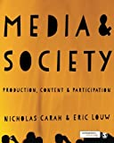 Media and Society 1st Edition
