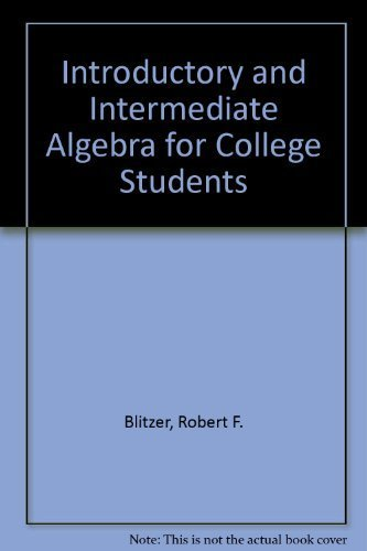 Download Introductory & Intermediate Algebra for College Students Plus MyMathLab Student Access Kit (3rd Edition) by Robert F. Blitzer (2008-05-25) pdf