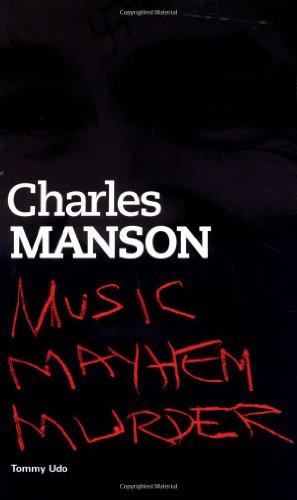 Charles Manson: Music Mayhem Murder