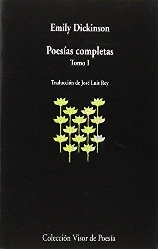 Poesías Completas I: tomo I: 938 (visor de Poesía) Emily Dickinson
