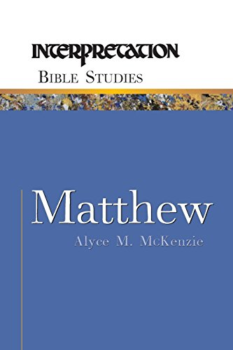 Matthew (Interpretation Bible Studies)