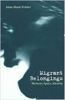 Book Migrant Belongings: Memory, Space, Identity