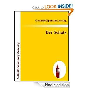 Der Schatz : Ein Lustspiel in einem Aufzuge (German Edition) Gotthold Ephraim Lessing