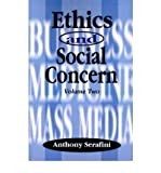 img - for [(Ethics and Social Concern * * )] [Author: Anthony Serafini] [May-2000] book / textbook / text book