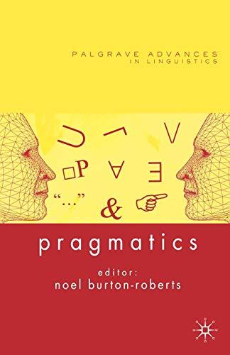 Pragmatics (Palgrave Advances in Language and Linguistics)