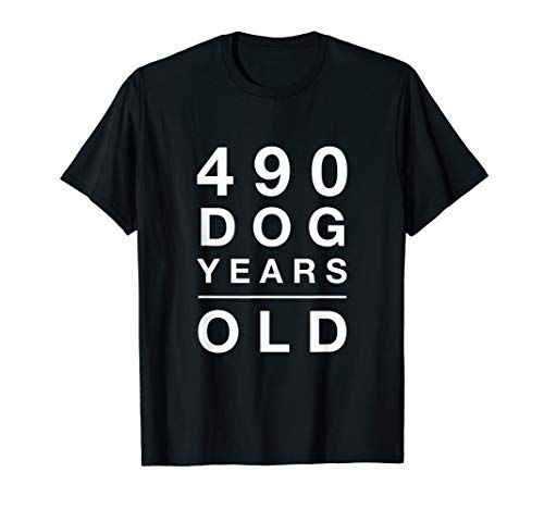 - 490 Dog Years Old Funny 70th Birthday Gift TShirt