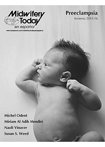 Midwifery Today en español: Preeclampsia (Spanish Edition) by [Mendiri, Miriam Al