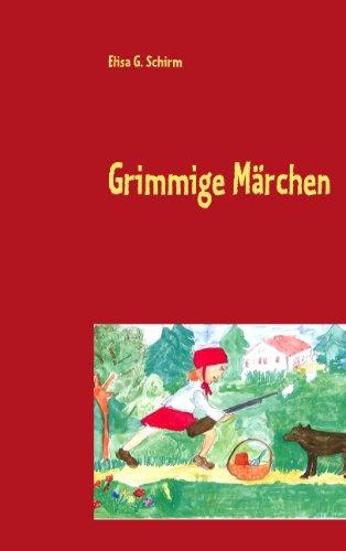 Read Online Grimmige Märchen (German Edition) pdf