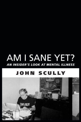 Image of Am I Sane Yet?: An Insider's Look at Mental Illness