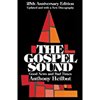 The Gospel Sound: Good News and Bad Times - 25th Anniversary Edition (Limelight) book cover