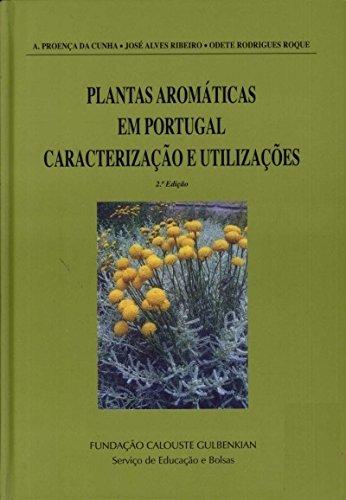 Plantas Aromáticas em Portugal Caracterização e Utilizações