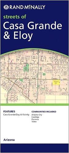 Map Of Eloy Arizona.Rand Mcnally Streets Of Casa Grande Eloy Arizona Rand Mcnally