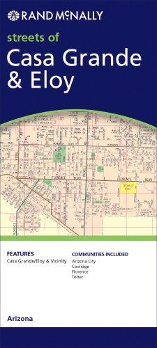 Nt Road Map (Rand McNally Streets of Casa Grande & Eloy, Arizona)