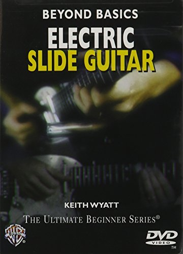 Beyond Basics: Electric Slide Guitar, DVD (Beyond Basics (Videos)) by Keith Wyatt (2005-05-06)