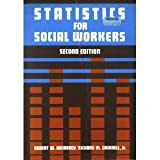 Statistics for Social Workers, Weinbach, Robert W. and Grinnell, Richard M., Jr., 080130413X