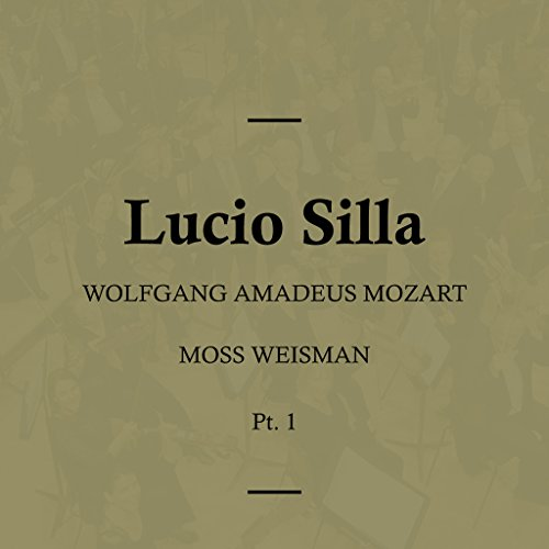 Lucio Silla, K135 - Act II - No. 16 Aria - Parto,