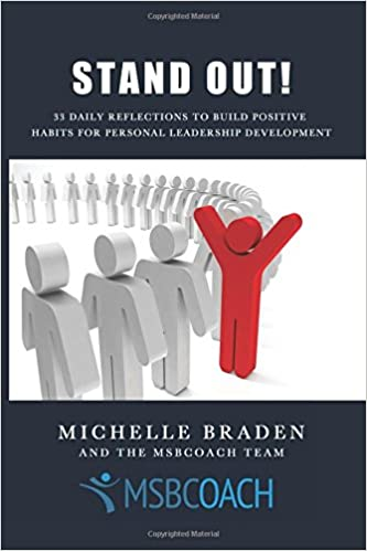 Stand Out (The 99 Day Leadership Journey Book 1)