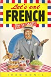 Let's Eat French at Home!, Jean Conil, 0572018347