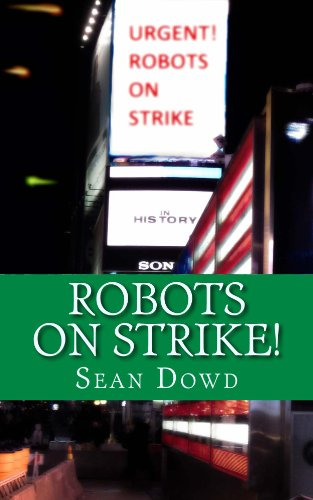 Robots on Strike!